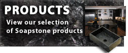 View Our Soapstone Products